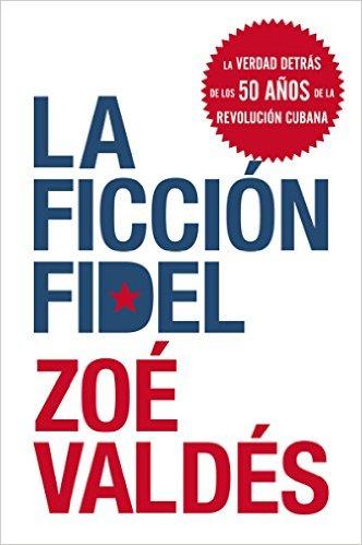 La Ficción Fidel